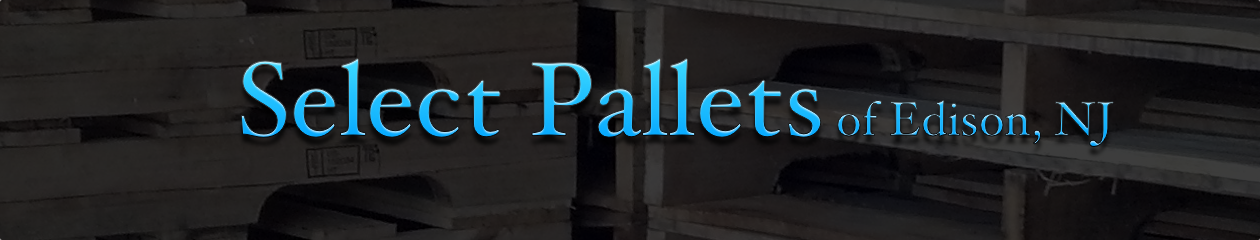 Select Pallets of Edison NJ